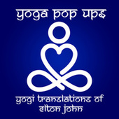 Yogi Translations of Elton John de Yoga Pop Ups
