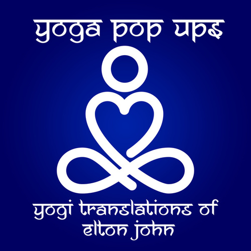 Yogi Translations of Elton John von Yoga Pop Ups