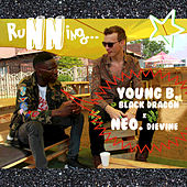Running by Young B _ Black Dragon