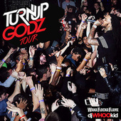 The Turn Up Godz Tour by Waka Flocka Flame