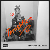 Thoughtless di Monica Martin