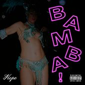 Bamba! by Hope