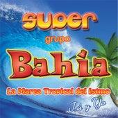 Tú y Yo by Super Grupo Bahía