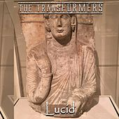 Lucid by The Transformers
