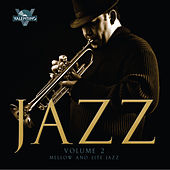 Jazz, Vol. 2: Mellow and Lite Jazz de Valentino