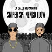 La Calle Me Cambio by Sniper SP