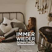 Immer Wieder Sonntags, Vol. 3 (Sit Back, Relax And Chill To These Deep House Tunes) de Various Artists