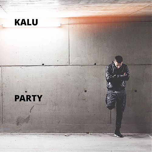 Party by Kalu