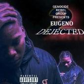 Genocide Rebel Group presents Eugeno 2 - Dejected van Eugeno