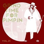 Grind Time For Pimpin Vol, 31 von Various Artists