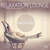 Relaxation Lounge (Chillout Your Mind) by Various Artists