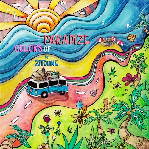 Colors of Paradize von Zitoune