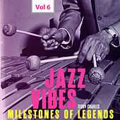 Milestones of Legends Jazz Vibes - Teddy Charles, Vol. 6 by Various Artists
