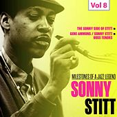 Milestones of a Jazz Legend, Vol. 8: Sonny Stitt von Sonny Stitt