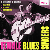 Milestones of Legends - Female Blues, Vol. 2 by Various Artists