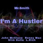 I'm a Hustler de Mr. Smith