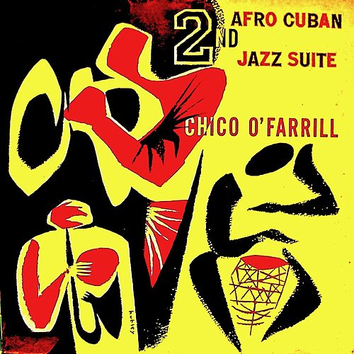 This Is....Chico O'Farrill Vol 2 (Remastered) by Chico O'Farrill