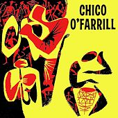 This Is....Chico O'Farrill (Remastered) by Chico O'Farrill
