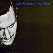 Ramblin' With Mose (Remastered) de Mose Allison