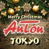 Merry Christmas AnTon TOKYO by Anton