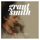 Live at Kulak's by Grant Smith