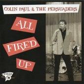 All Fired Up de Colin Paul