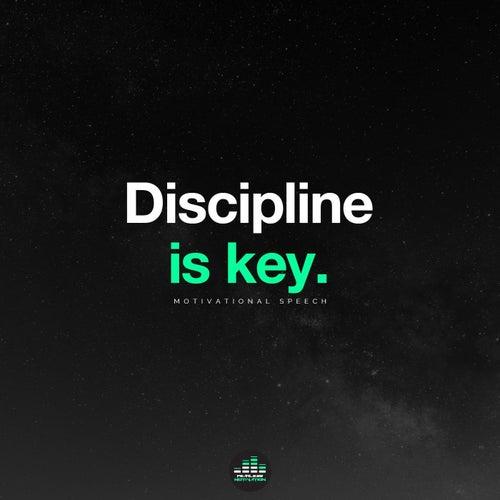 Discipline Is Key (Motivational Speech) de Fearless Motivation