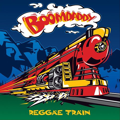 Reggae Train de Boomdaddy