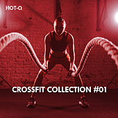 Crossfit Collection, Vol. 01 - EP by Various Artists