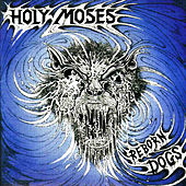 Reborn Dogs de Holy Moses