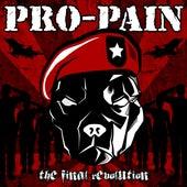 The Final Revolution (Bonus Track Version) by Pro-Pain