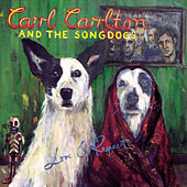 Love & Respect de Carl Carlton and The Songdogs