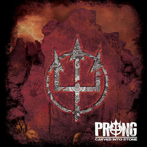 Carved Into Stone by Prong