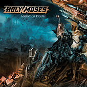 Agony of Death (Special Edition) von Holy Moses