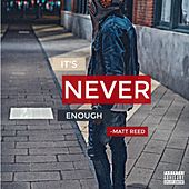It's Never Enough by Various Artists