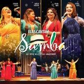 Elas Cantam Samba (Ao Vivo no Teatro Amazonas) de Elas Cantam Samba