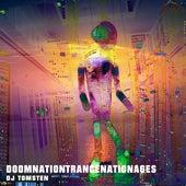 Doomnationtrancenationages by Dj tomsten