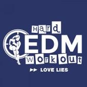 Love Lies by Hard EDM Workout