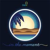 In the Moment di Ema