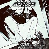 Numb by Soup Flame