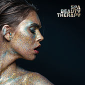 Spa Beauty Therapy – Perfect Music for Spa & Wellness by Nature Sounds Relaxation: Music for Sleep, Meditation, Massage Therapy, Spa