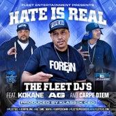 Hate is Real by The Fleet Djs