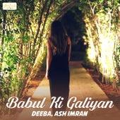 Babul Ki Galiyan - Single by Dee Ba