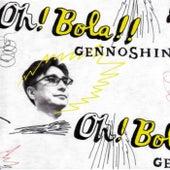 Oh! Bola!! de Gennoshin