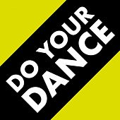 Do Your Dance by Various Artists
