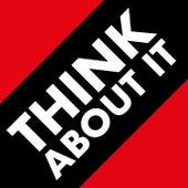 Think About It von Various Artists