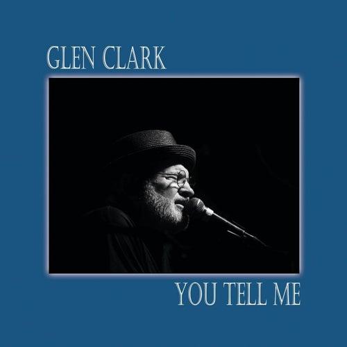 You Tell Me de Gene Clark