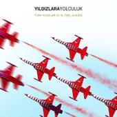 Türk Yıldızları von Various Artists