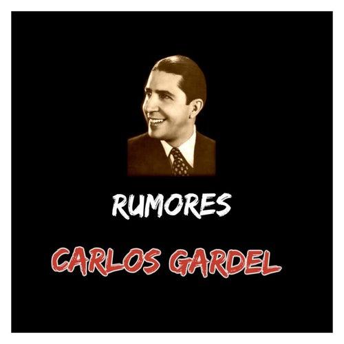 Rumores de Carlos Gardel