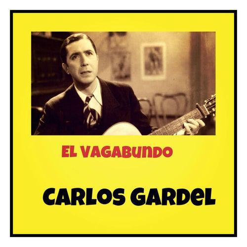 El Vagabundo by Carlos Gardel